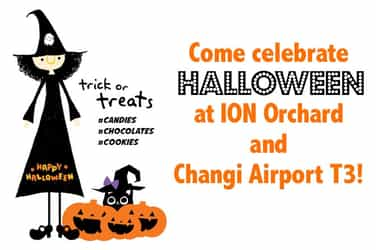 WIN passes to Halloween events at ION and Changi Airport T3!