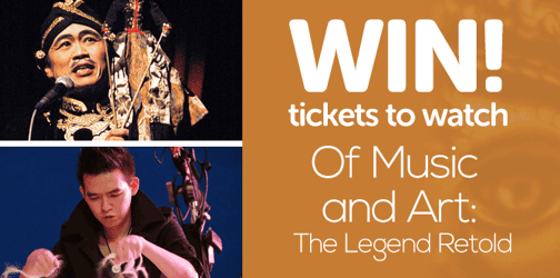 Win tickets to watch 'Of Music and Art: The Legend Retold' at Esplanade!