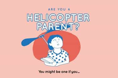 Are you a helicopter parent? Find out what the MOE thinks about you!