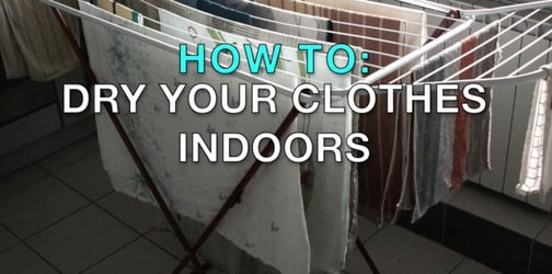 How to dry your clothes indoors during a rainy day