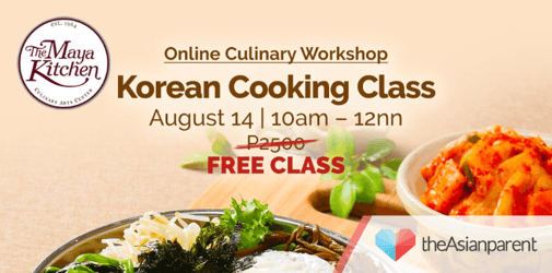The Maya Kitchen kicks off August cooking classes with FREE Korean Cooking Class this ECQ