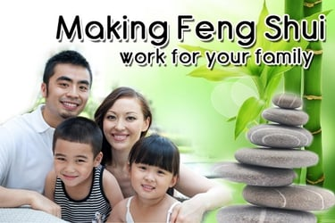 Making Feng Shui Work for Your Family