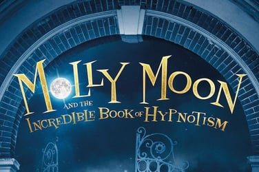 WIN tickets to watch Molly Moon and The Incredible Book of Hypnotism!