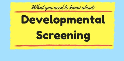 What you need to know about developmental screening?