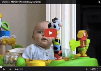 Funny baby video: Mommy has a scary nose!