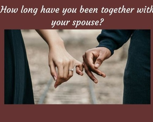 How long have you been together with your spouse?