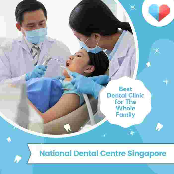National Dental Centre Singapore: Best Dental Clinic for the Whole Family