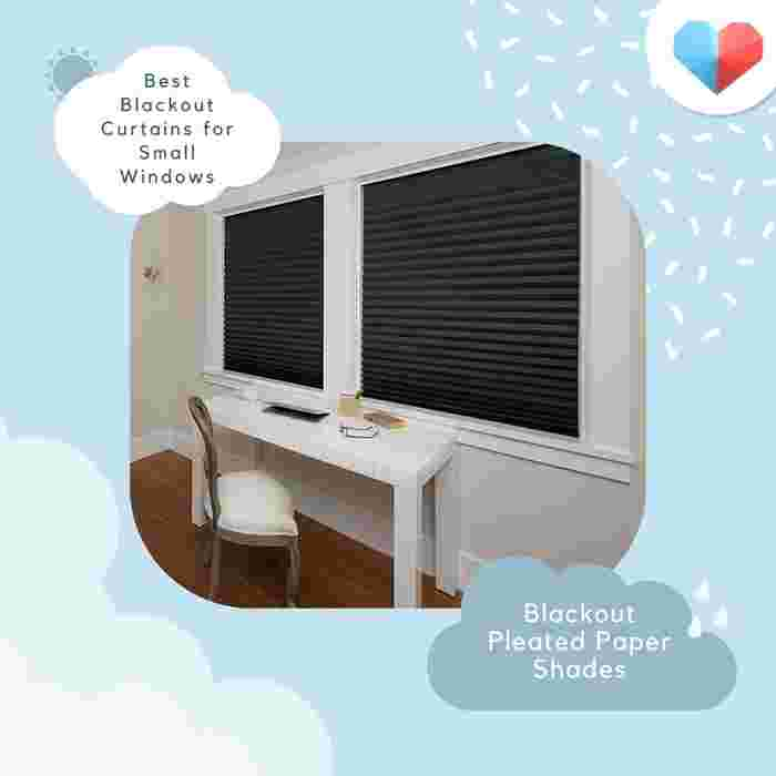 Blackout Pleated Paper Shade -Best Blackout Curtains for Small Windows
