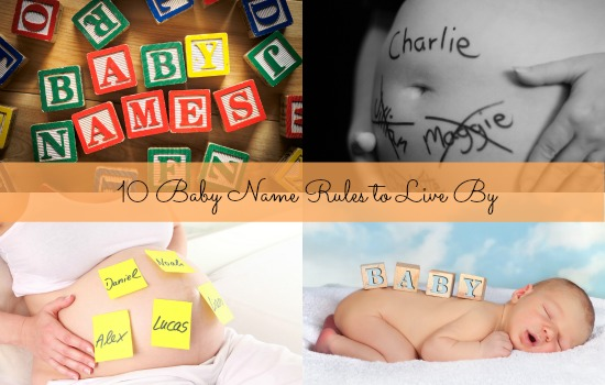 10 Baby Name Rules to Live By