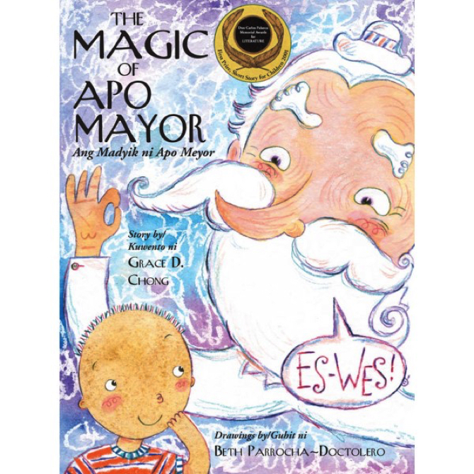 """""""The Magic of Apo Mayor"""" by Grace D. Chong"""