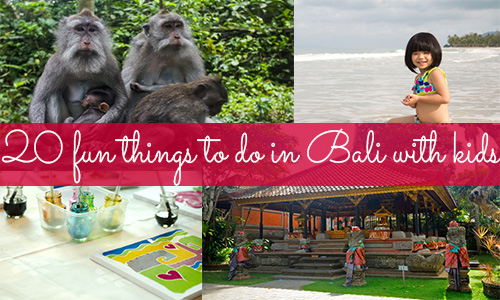 Fun things to do while on summer vacation in Bali, Indonesia!