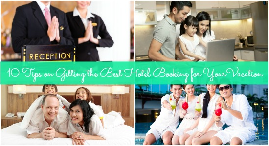 Getting the Best Hotel Rates for Your Family Vacation