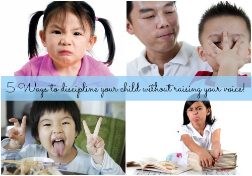 5 ways to discipline your child without raising your voice!