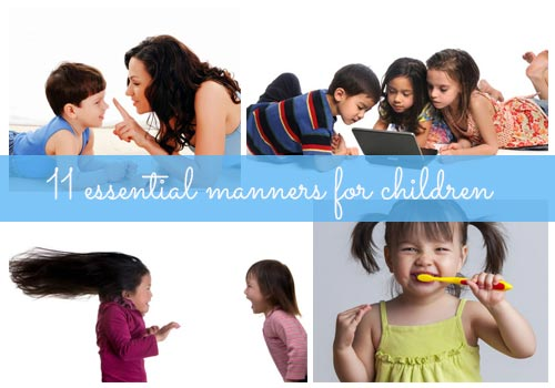 Tips for raising toddlers: 11 essential manners for children