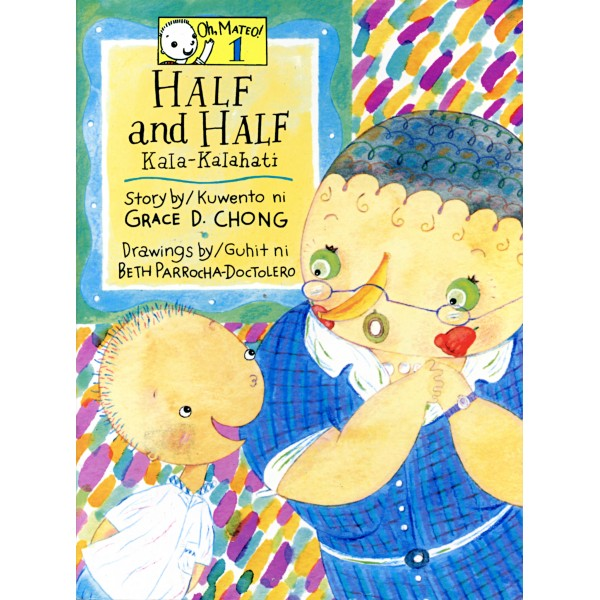 Half and Half by Grace D. Chong (Php70)
