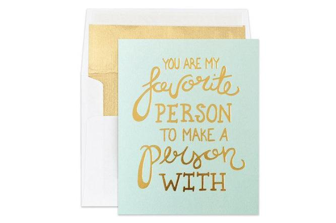 For your favorite person...