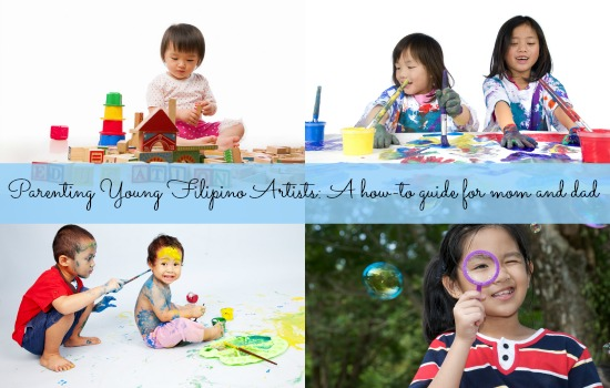 Parenting Young Filipino Artists_A How to Guide for Mom and Dad