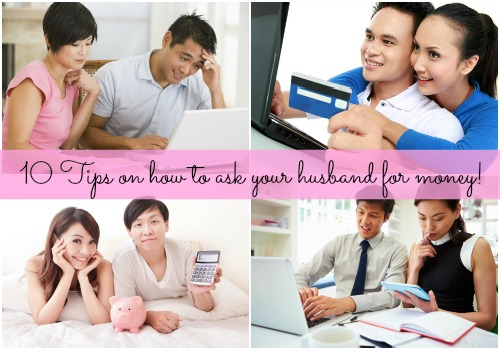 10 Tips on how to ask your husband for money