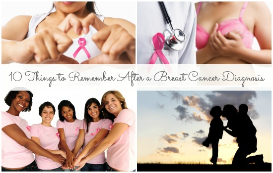 10 things moms should remember after being diagnosed with breast cancer