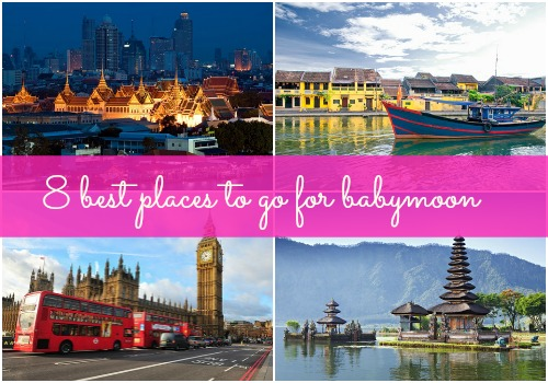 8 Best Places to go for Babymoon