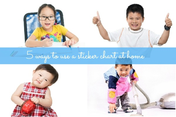 5 ways to use a sticker chart to motivate your child