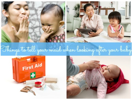 10 things to tell your maid when looking after your baby