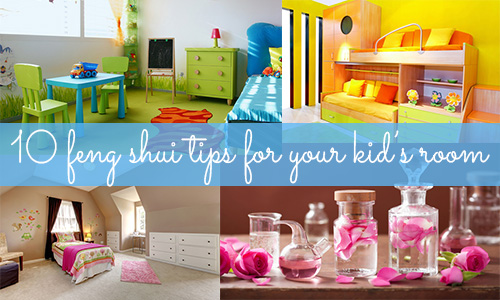 10 feng shui tips for your kid's room
