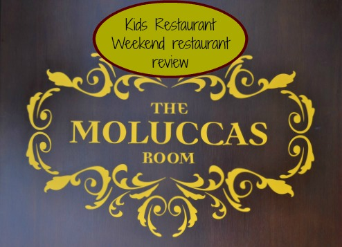 Kids Restaurant Weekend — The Moluccas Room review