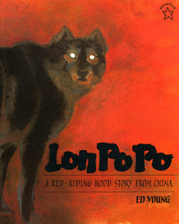 5. Lon Po Po: A Red-Riding Hood Story from China (1996) by Ed Young