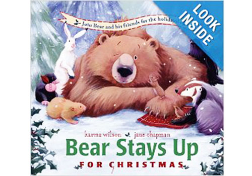 3. Bear Stays Up For Christmas by Karma Wilson