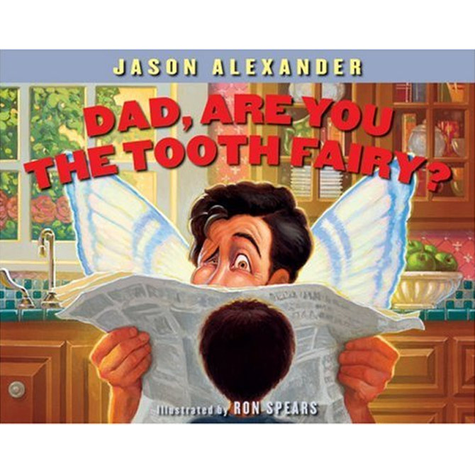 """Worst: """"Dad, Are You the Tooth Fairy"""" by Jason Alexander"""