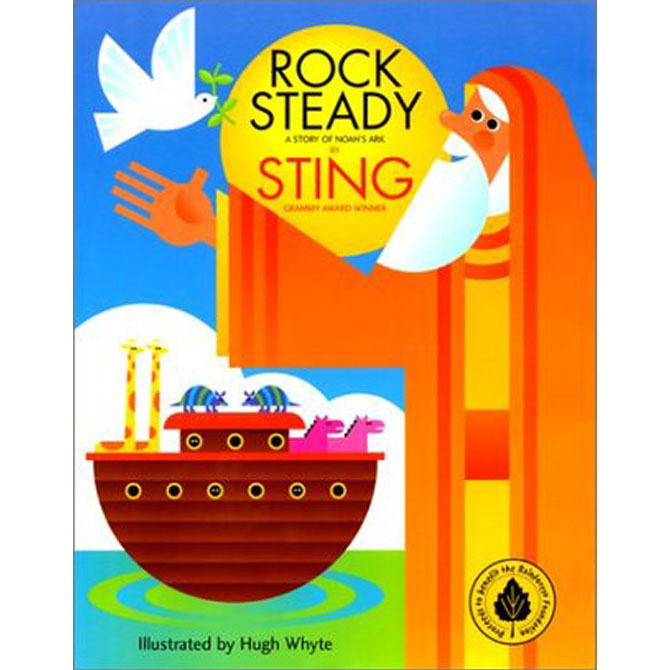 """Worst: """"Rock Steady: A Story of Noah's Ark"""" by Sting"""