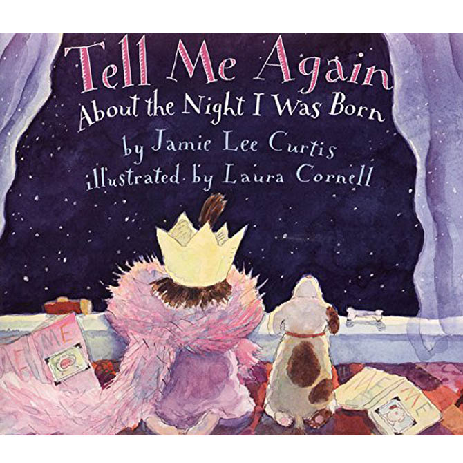"""Best: """"Tell Me Again About the Night I Was Born"""" by Jamie Lee Curtis"""