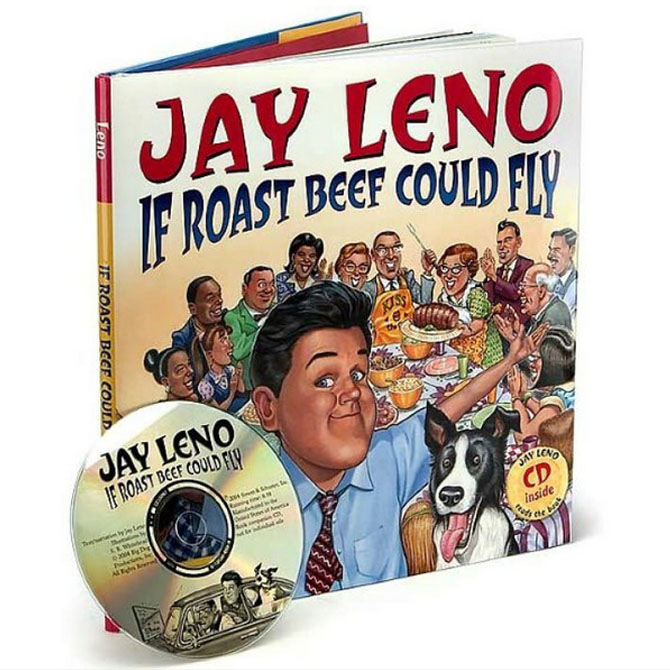 """Worst: """"If Roast Beef Could Fly"""" by Jay Leno"""