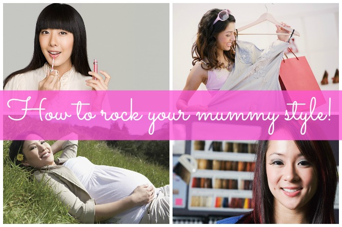 How to rock your mummy style!