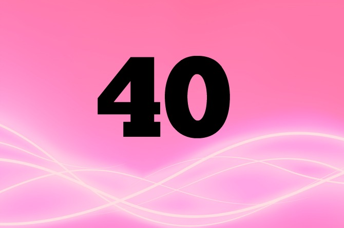 40 is the magic number