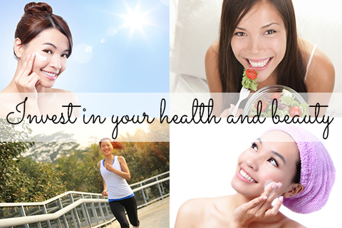 Invest in your health and beauty