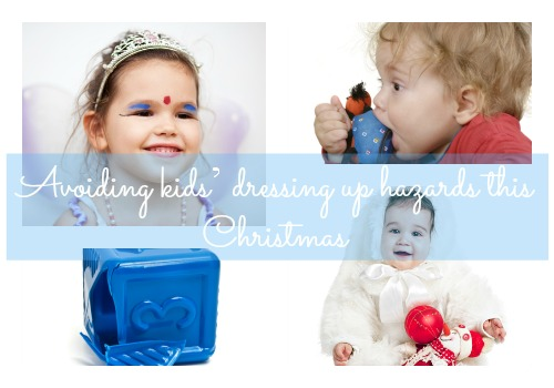 Avoiding kids' dressing up hazards this Christmas