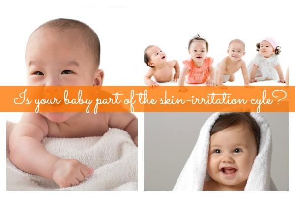 Is your baby part of the skin-irritation cycle?