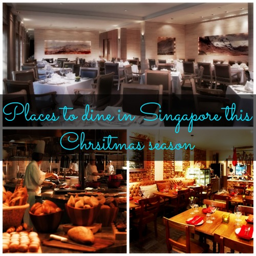 Places to dine in Singapore this Christmas Season