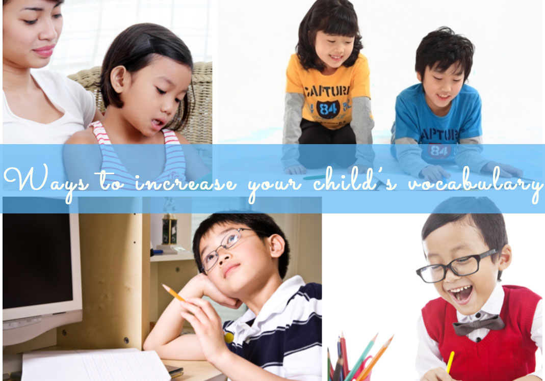 Click next to check out smart ways to increase your child's vocabulary..
