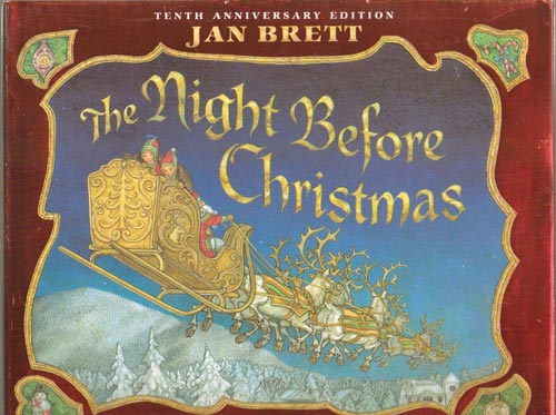 The night before Christmas by Clement Clark Moore.