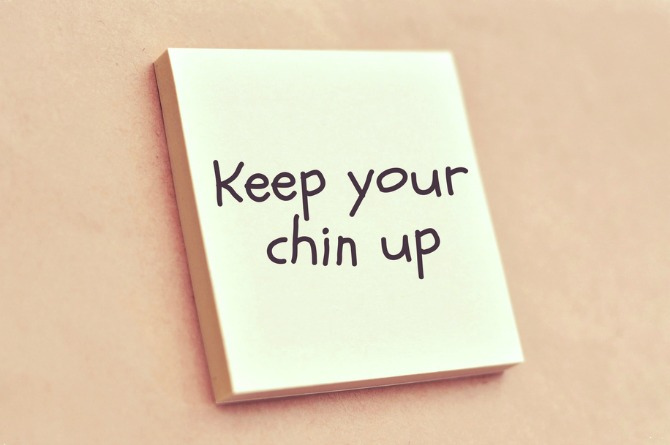 Chin up even when you thought you lost