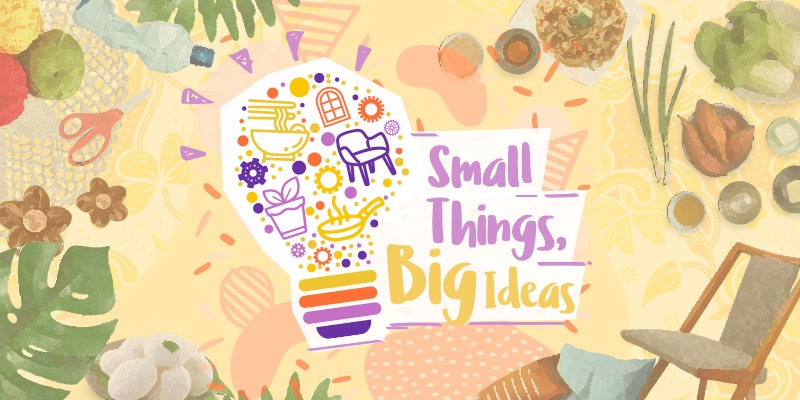 Small things, big ideas: Create a life that constantly inspires