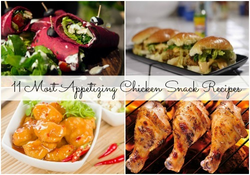 11 super delicious chicken snack recipes