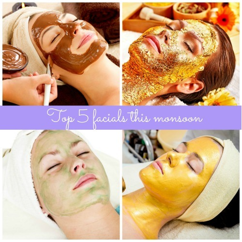 Top 5 facials you must try this monsoon. 5th is obviously my favourite!