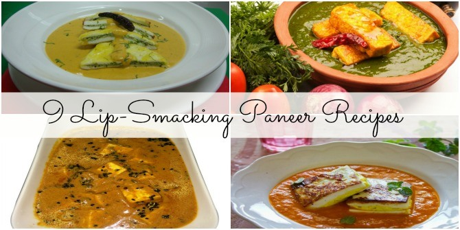 9 heavenly paneer recipes for dinner!