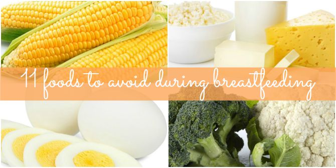 11 foods to avoid during breastfeeding