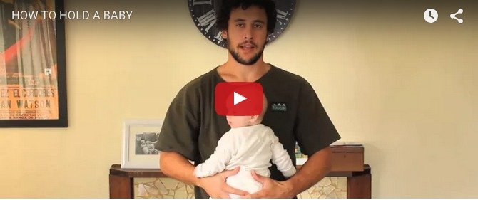 Tutorial by dad on how to hold baby... AHEM!
