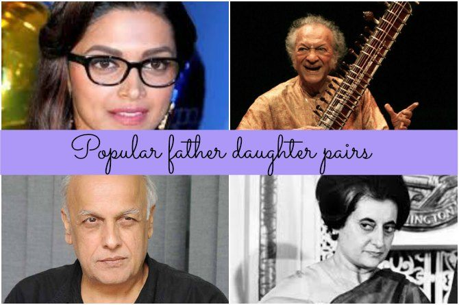 10 famous father daughter pairs that made India proud